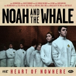 Noah and The Whale &#8211; nuovo album dal 6 maggio &#8211; Bonus Track